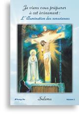 Je viens vous pr�parer � cet �v�nement: L'illumination des consciences (volume 2)