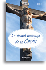 Le grand message de la Croix